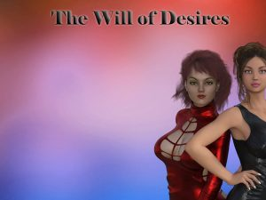 The Will of Desires